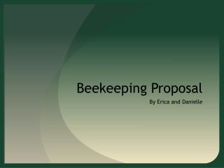 Beekeeping Proposal