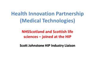 Health Innovation Partnership (Medical Technologies)