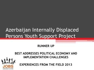 Azerbaijan  Internally Displaced Persons Youth  Support Project