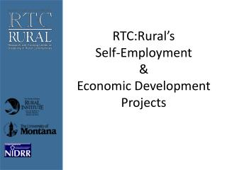 RTC:Rural's Self-Employment  &  Economic Development Projects