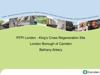 RTPI London - King's Cross Regeneration Site London Borough of Camden Bethany Arbery