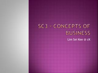 SC3 � Concepts of Business