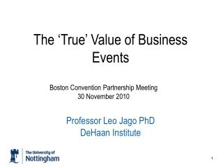 The 'True' Value of Business Events