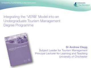 Aims To provide a practical example of curricula design focusing on the integration of the VERB Model – a tool for sust