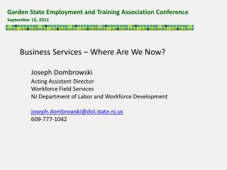 Garden State Employment and Training Association Conference  September 15, 2011