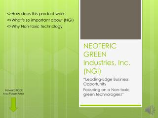 NEOTERIC GREEN  Industries, Inc.  (NGI)