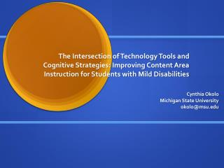 The Intersection of Technology Tools and Cognitive Strategies: Improving Content Area Instruction for Students with Mil