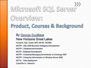 Microsoft SQL Server Overview: Product, Courses  & Background