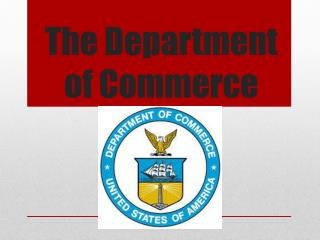 The Department of Commerce