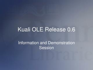 Kuali OLE Release 0.6