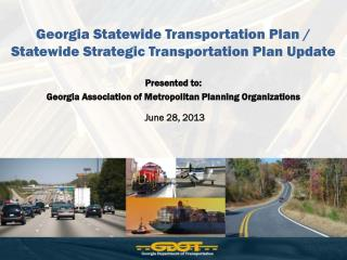 Georgia Statewide Transportation Plan / Statewide Strategic Transportation Plan Update