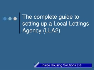 The complete guide to  setting up a Local Lettings Agency (LLA2)