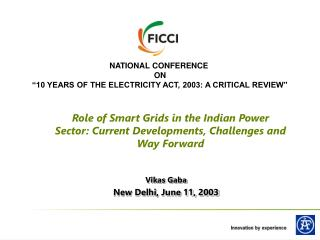 "NATIONAL CONFERENCE  ON ""10 YEARS OF THE ELECTRICITY ACT, 2003: A CRITICAL REVIEW"""