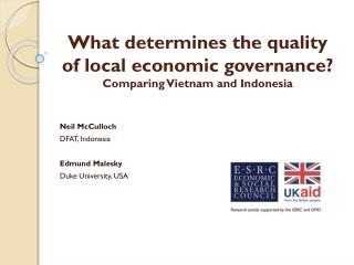 What determines the quality of local economic governance? Comparing Vietnam and Indonesia