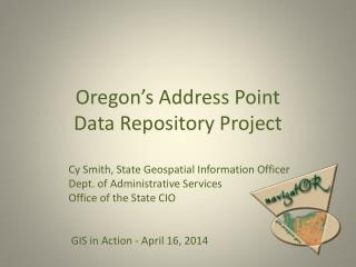 Oregon's Address Point  Data Repository Project