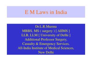 e m laws in india