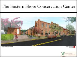 The Eastern Shore Conservation Center