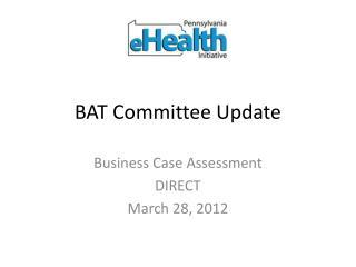 BAT Committee Update