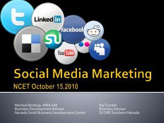 Social Media Marketing NCET October 15,2010