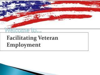 Facilitating Veteran Employment