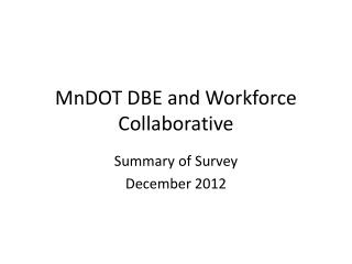 MnDOT DBE and Workforce Collaborative