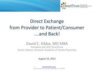 Direct Exchange from Provider to Patient/Consumer ….and Back!