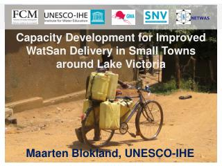 Capacity Development for Improved  WatSan  Delivery in Small Towns around Lake Victoria