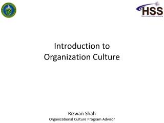 Introduction to Organization Culture