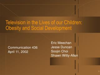 television in the lives of our children: obesity and social development