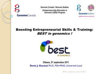 Boosting Entrepreneurial Skills & Training:  BEST in genomics !
