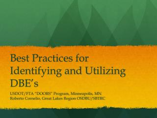 Best Practices for Identifying and Utilizing DBE's