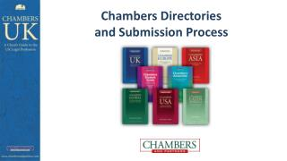 Chambers Directories  and Submission Process