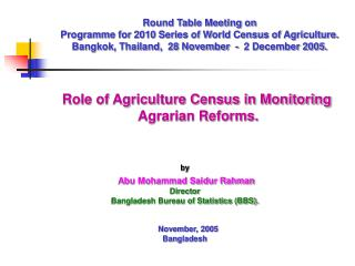 by  abu mohammad saidur rahman director bangladesh bureau of statistics bbs.      november, 2005    bangladesh