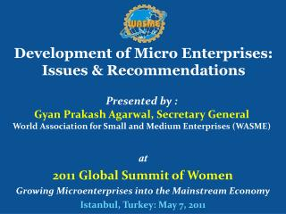 Development of Micro  Enterprises:   Issues  &  Recommendations