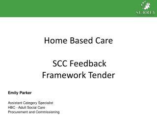 Home Based Care   SCC Feedback  Framework Tender