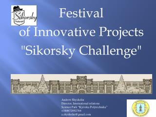 """Festival of Innovative Projects """"Sikorsky Challenge"""""""
