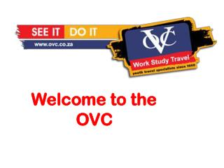 Welcome to the   OVC