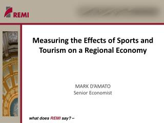 Measuring the Effects of Sports and Tourism on a Regional Economy
