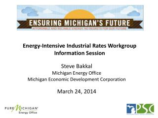 Energy-Intensive Industrial Rates Workgroup  Information Session