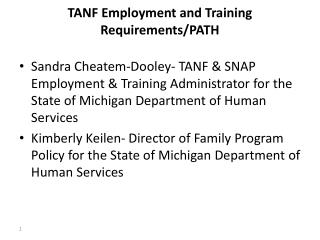 TANF  Employment and Training Requirements/PATH