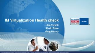 IM Virtualization Health check