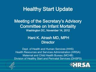 Established as a Presidential Initiative in 1991 to reduce  infant mortality disparities in high-risk populations throu