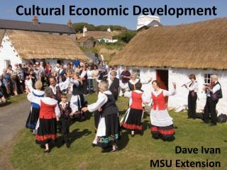 Cultural Economic Development