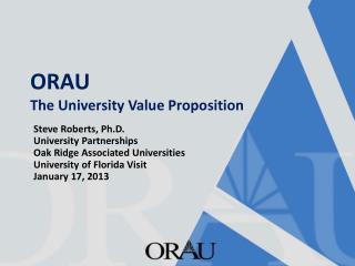 ORAU  The University Value Proposition