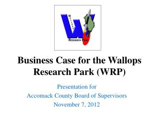 Business Case for the Wallops Research Park (WRP)