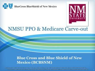 NMSU PPO & Medicare Carve-out