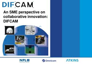 An SME perspective on collaborative innovation: DIFCAM