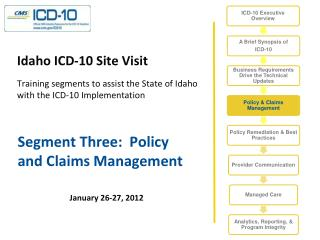 Segment Three:  Policy and Claims Management