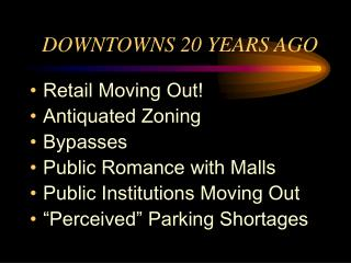 downtowns 20 years ago