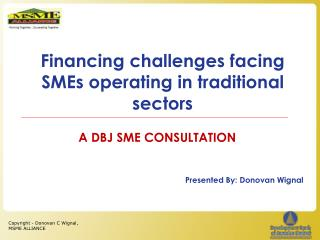 Financing challenges facing  SMEs  operating in traditional sectors